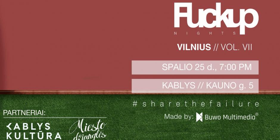 FuckUp Nights Vilnius Vol. VII