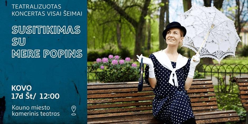 Teatralizuotas koncertas vaikams | Susitikimas su Mere Popins