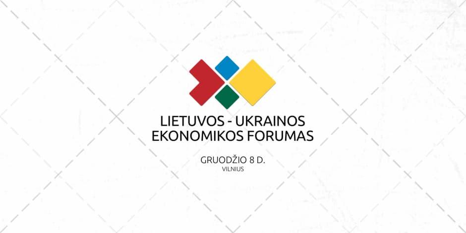Lietuvos - Ukrainos ekonomikos forumas