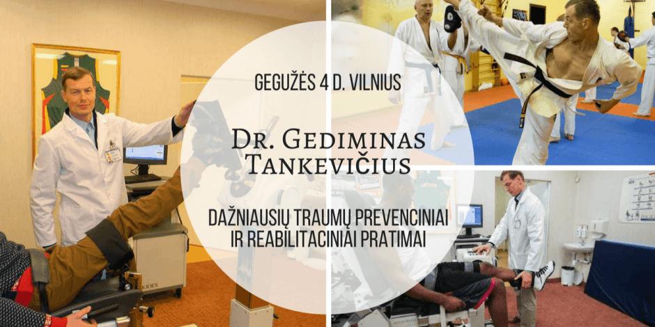 Gegužės 4 d. Gediminas Tankevičius. Praktinis seminaras: Dažniausių sportinių traumų prevenciniai ir reabilitaciniai pratimai.