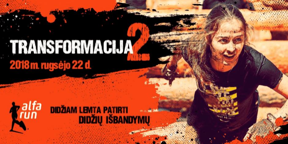 "Ekstremalus bėgimas ""ALFA RUN - TRANSFORMACIJA 2"""