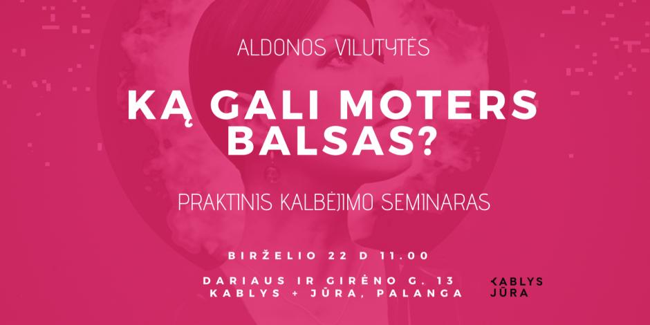 KĄ GALI MOTERS BALSAS?