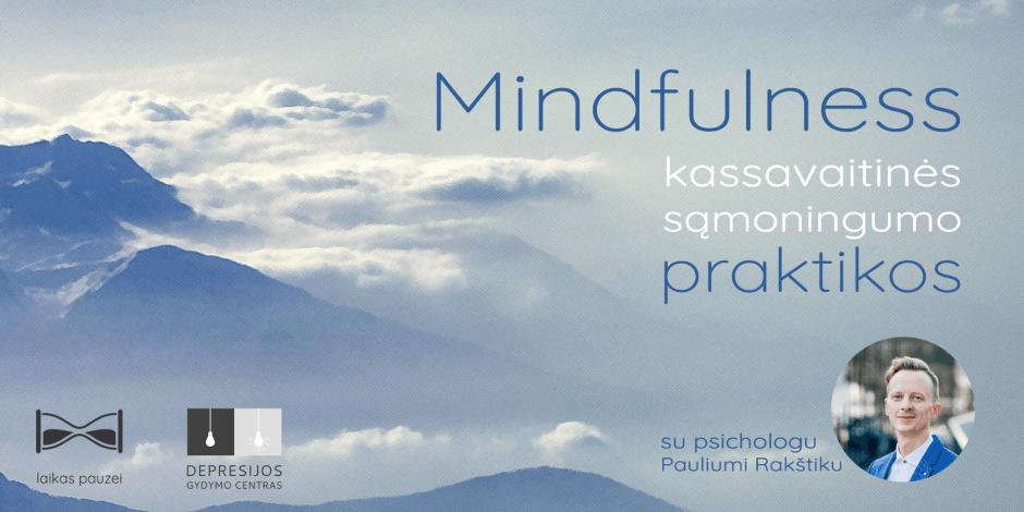 Mindfulness praktika. Tema: KŪNO POJŪČIŲ TYRINĖJIMAS