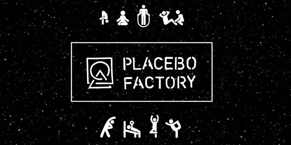 Aktīvā Meditācija Placebo Factory