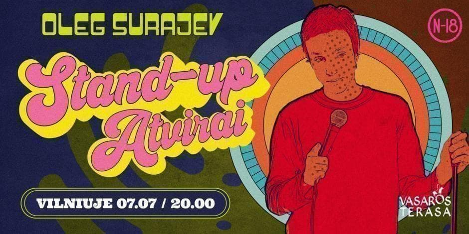 """SOLD OUT / OLEG SURAJEV STAND-UP """"ATVIRAI"""" / 07.07"""