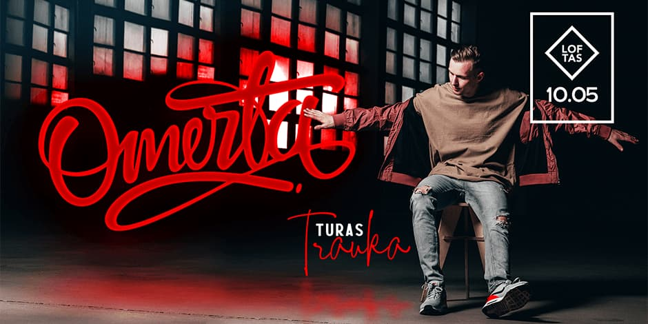 OMERTA GOES LIVE: TRAUKA | LOFTAS