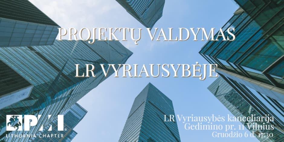 Projektų valdymas LR Vyriausybėje