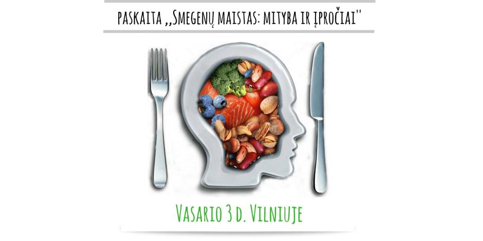 """Paskaita """"Smegenų maistas: mityba ir įpročiai"""""""
