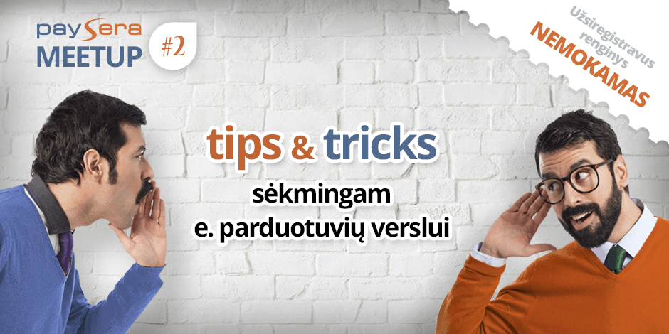 TIPS & TRICKS SĖKMINGAM E. PARDUOTUVIŲ VERSLUI