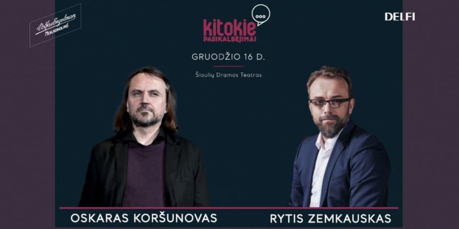 """""""Kitokie pasikalbėjimai"""" su Oskaru Koršunovu"""