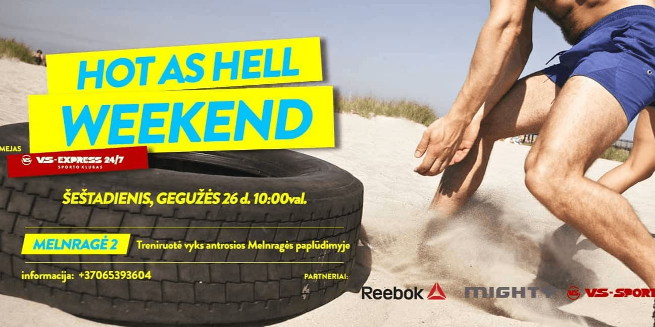 Hot as Hell Weekend