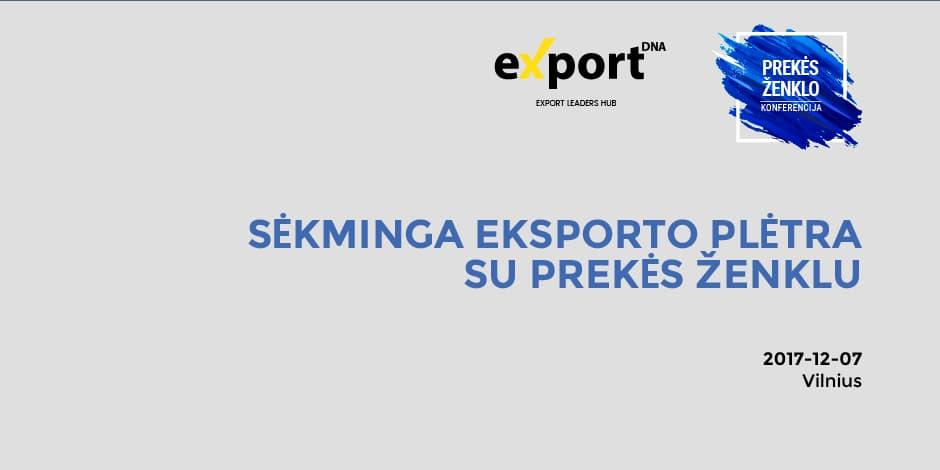 Sėkminga eksporto plėtra su prekės ženklu