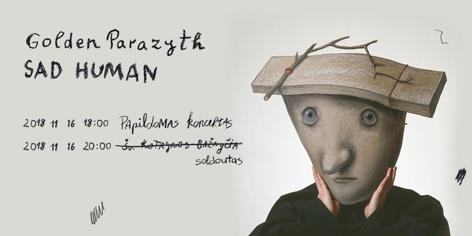 Golden Parazyth: Sad Human - Papildomas koncertas Vilniuje