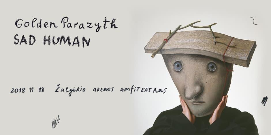 Golden Parazyth: Sad Human - Kaunas
