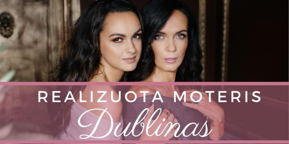 REALIZUOTA MOTERIS - DUBLINAS