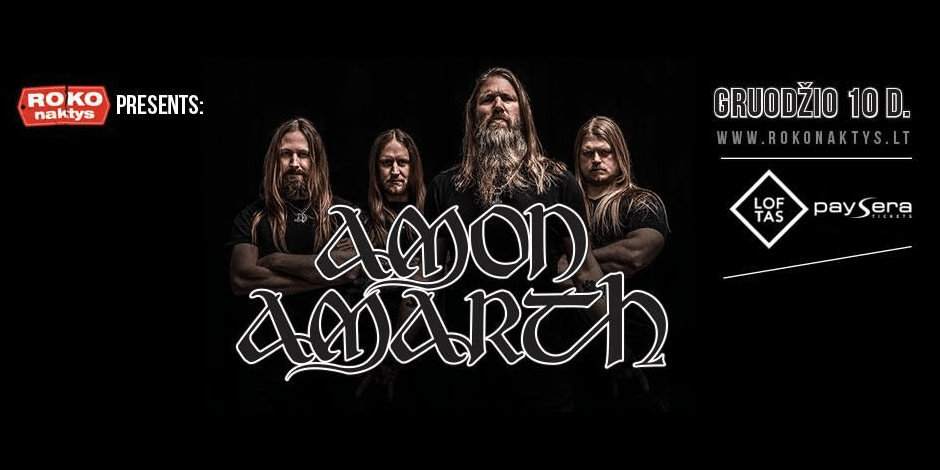 ROKO NAKTYS Presents: Amon Amarth (SE) + guests