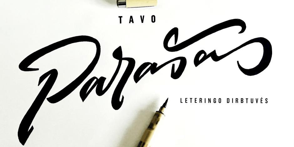 Leteringo dirbtuvės – tavo vardas / parašas kaip logotipas