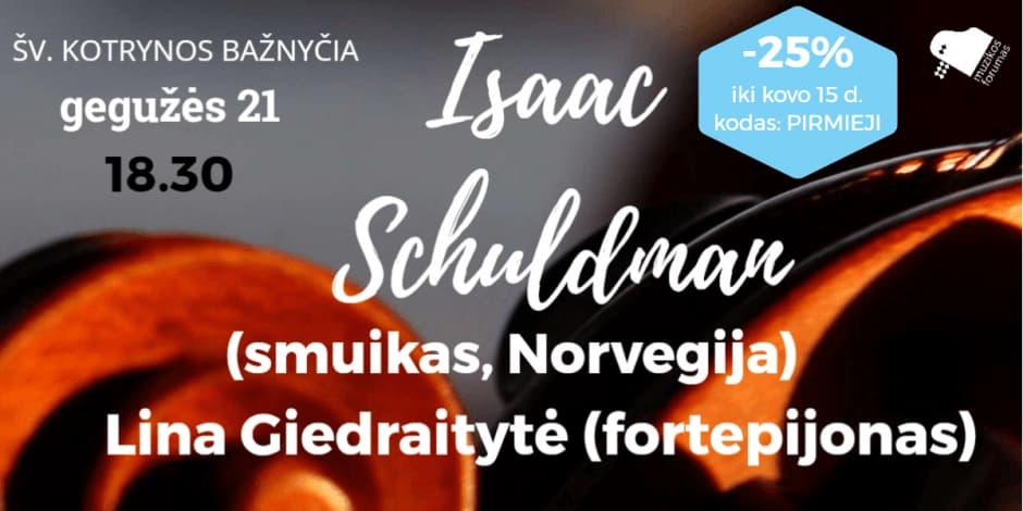Smuiko rečitalis: Isaac Schuldman (Norvegija)