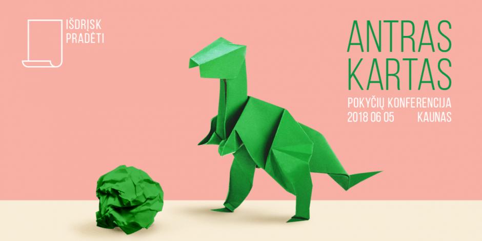 IŠDRĮSK PRADĖTI 2018 Kaune