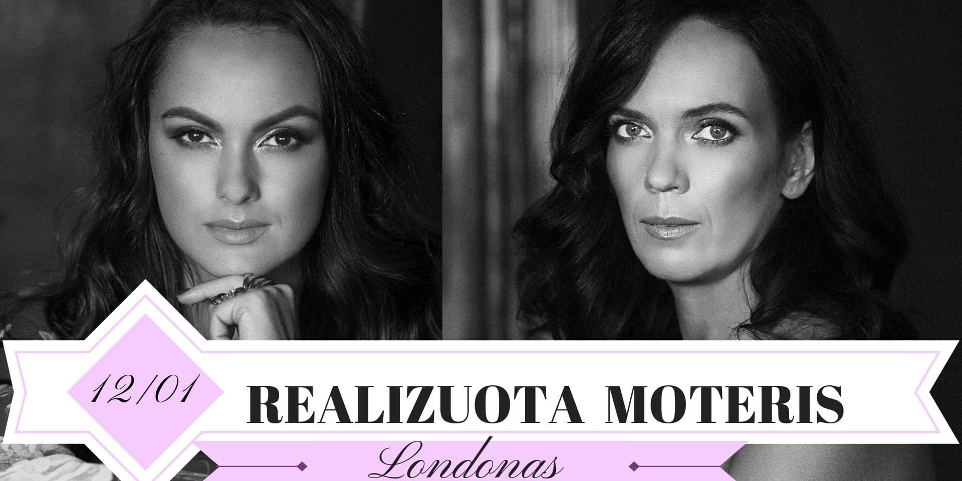 REALIZUOTA MOTERIS - LONDONAS