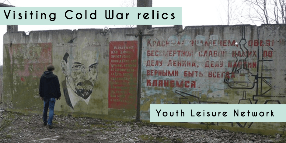 Visiting Cold War relics