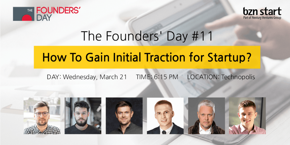 The Founders' Day #11 How To Gain Initial Traction for Startup?