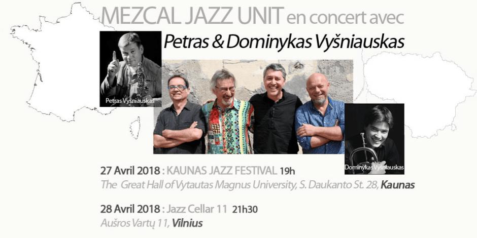 Petras Vyšniauskas and Mezcal Jazz Unit
