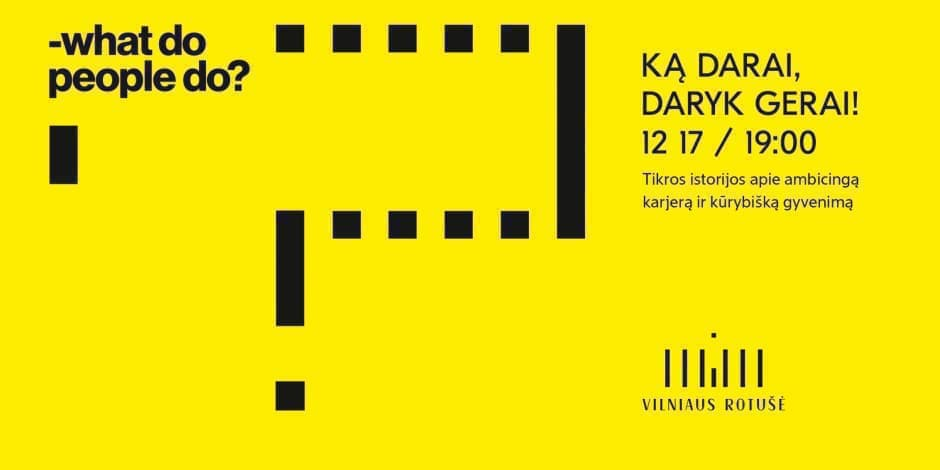 Ką darai, daryk gerai #5 Vilnius
