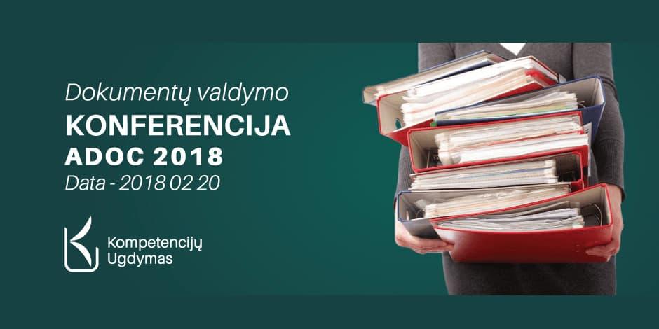 """Dokumentų valdymo KONFERENCIJA """"ADOC 2018"""""""