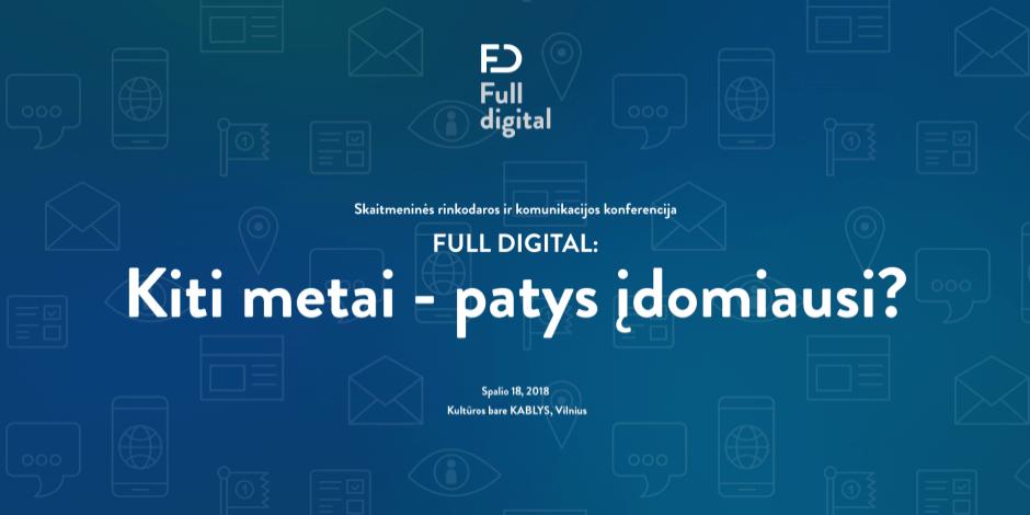 Skaitmeninės rinkodaros konferencija FULL DIGITAL
