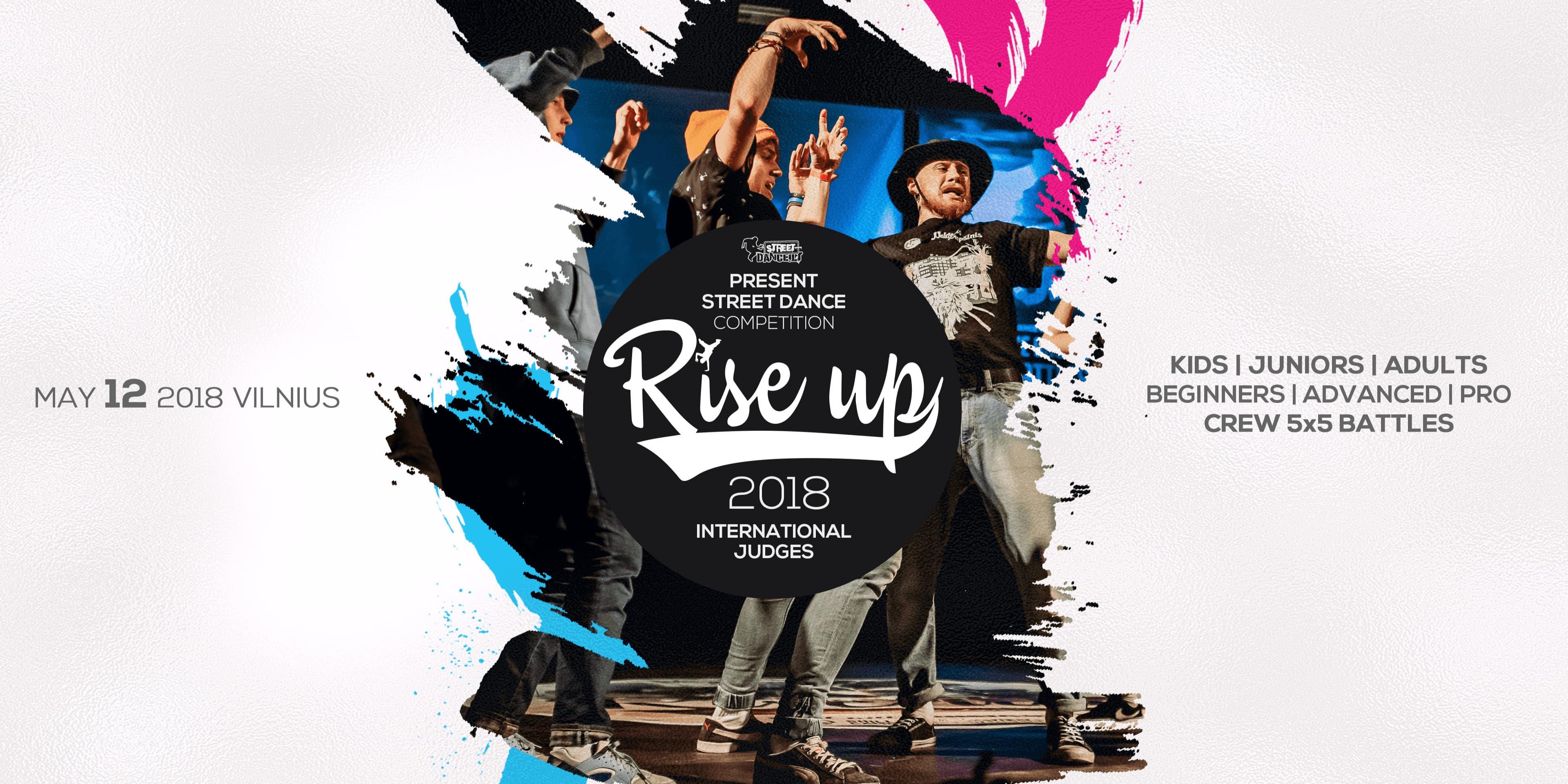 RISE UP 2018 Street dance varžybos