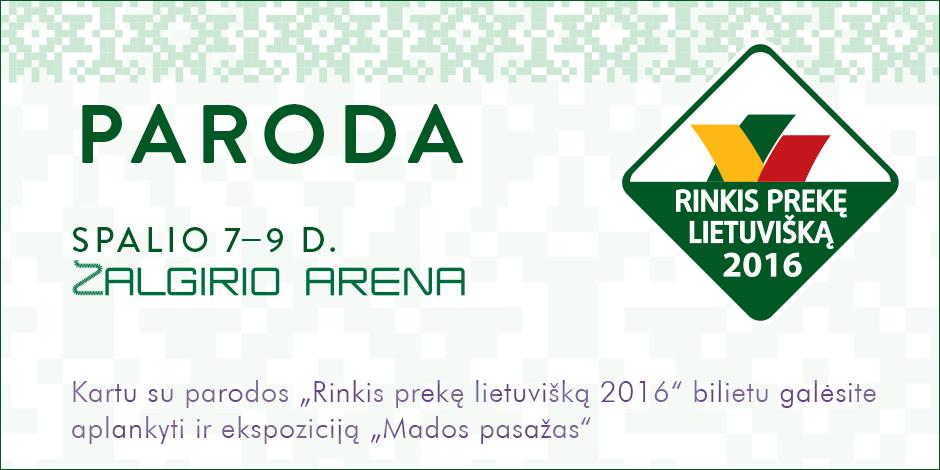 """Paroda """"Rinkis prekę lietuvišką 2016"""""""