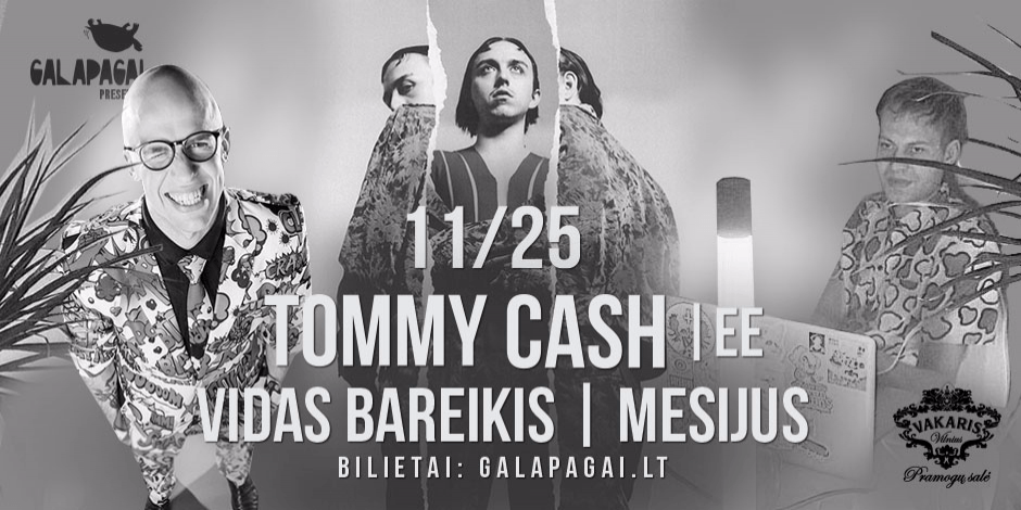 Galapagai presents: Tommy Cash