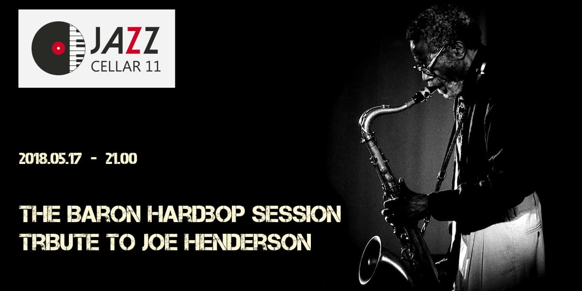 The Baron Hardbop Session: Tribute to Joe Henderson