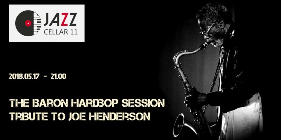 The Baron Hardbop Session: Tribute to Joe Henderson