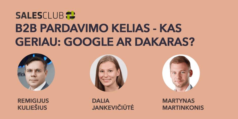 B2B pardavimų kelias - kas geriau: Google ar Dakaras?
