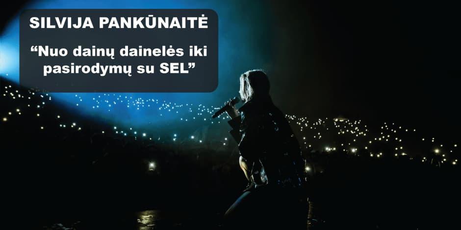 Kontaktų vakaras su SEL vokaliste Silvija Pankūnaite