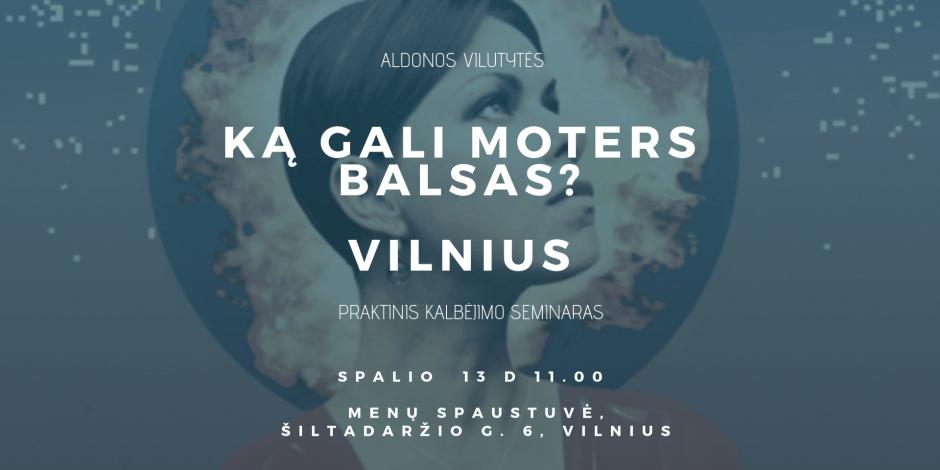 KĄ GALI MOTERS BALSAS? VILNIUS