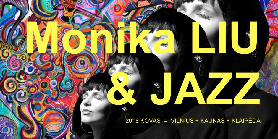 MONIKA LIU & JAZZ (Vilnius)
