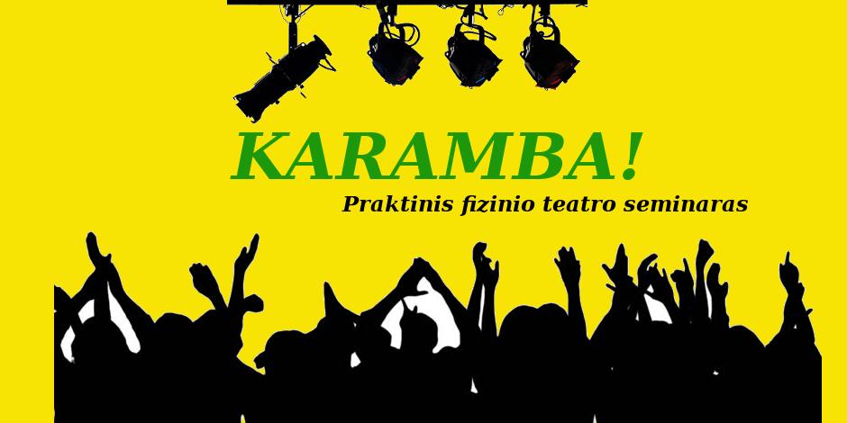 """Praktinis fizinio teatro seminaras """"KARAMBA!"""" su Sandra Domingo"""