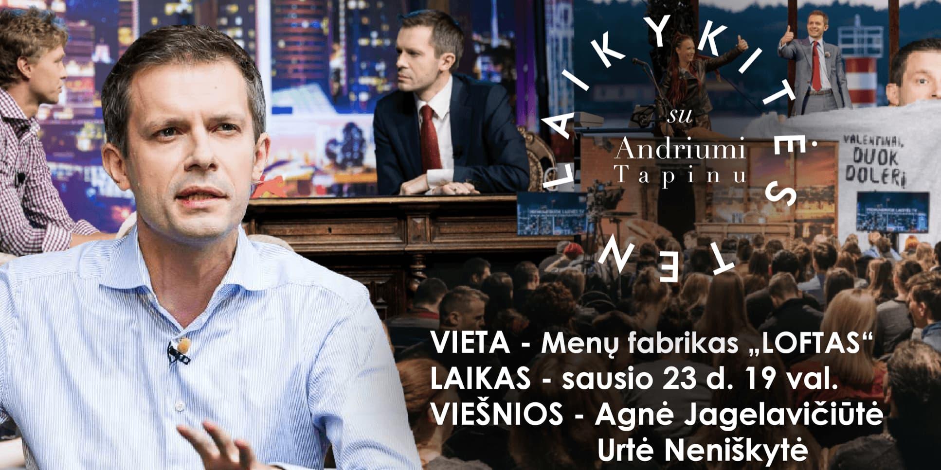 Laikykitės Ten su Andriumi Tapinu Vilniuje