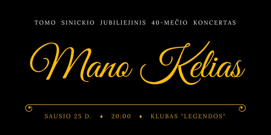 "Tomas Sinickis | ""Mano Kelias"" - [SOLD OUT]"