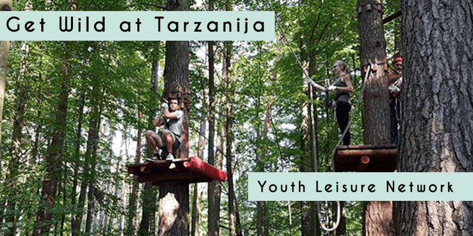 Get Wild at Tarzanija