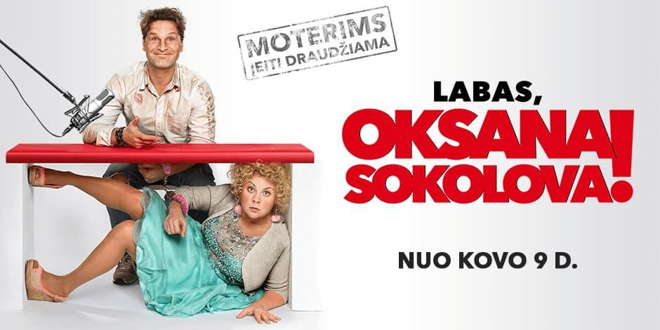 LABAS, OKSANA SOKOLOVA!