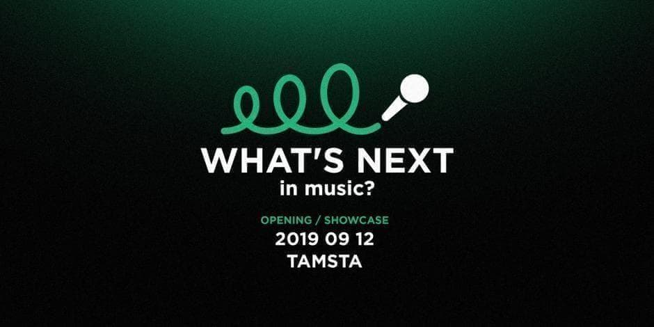 What's Next in Music?'19 | Opening | Tamsta Club