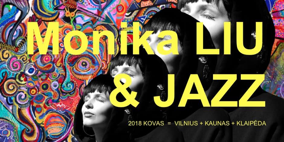MONIKA LIU & JAZZ (Kaunas)