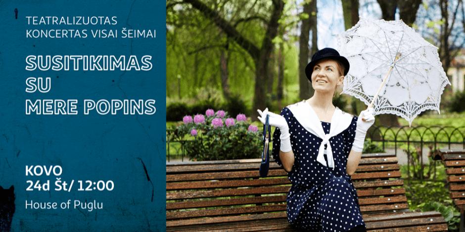 Susitikimas su Mere Popins I Teatralizuotas koncertas šeimai (copy)