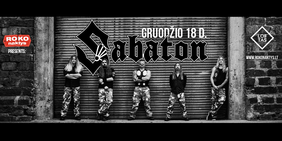ROKO NAKTYS Presents: Sabaton (SE) + guests