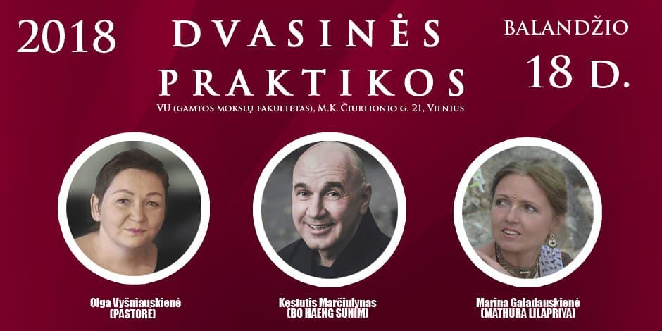 2018-04-18 DVASINĖS PRAKTIKOS (KEIČIASI RENGINIO VIETA)