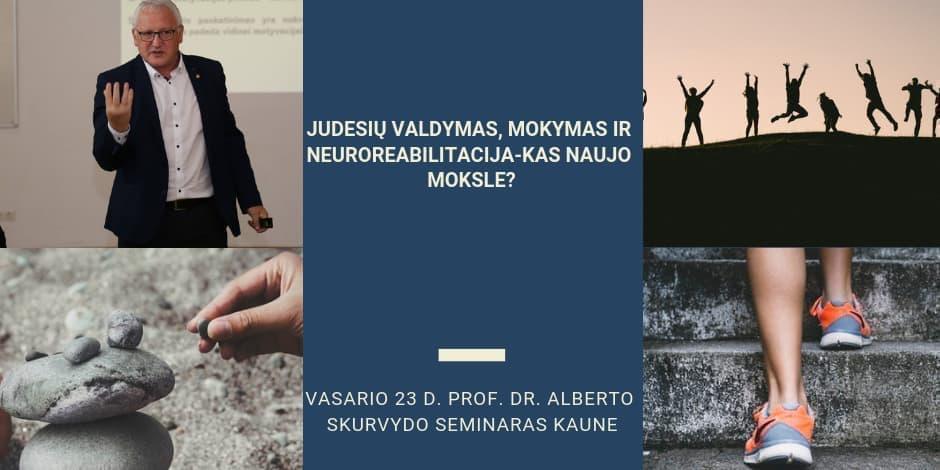 Seminaras: Judesių valdymas, mokymas ir neuroreabilitacija – kas naujo moksle?